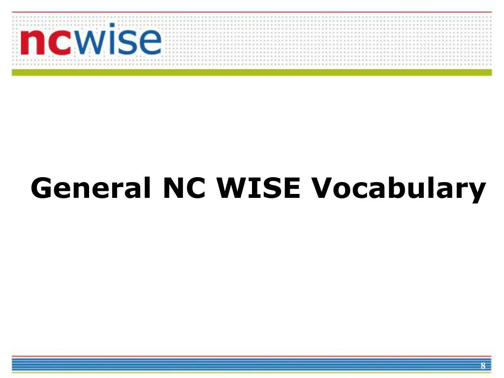 General NC WISE Vocabulary