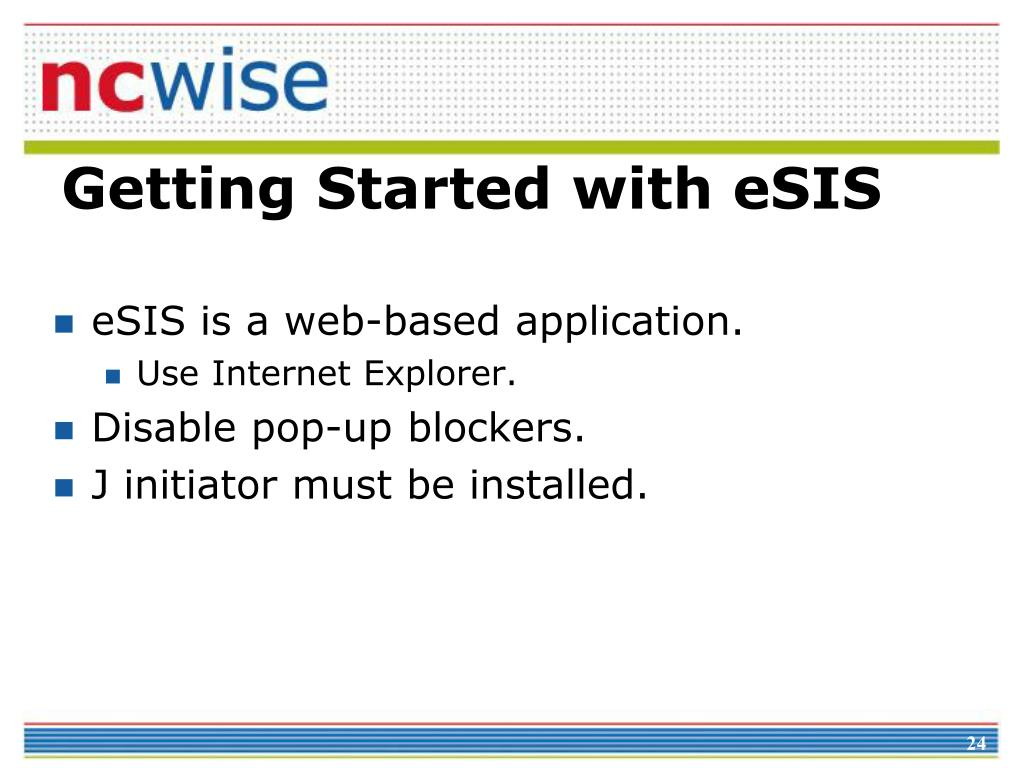 eSIS is a web-based application.