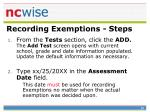 recording exemptions steps