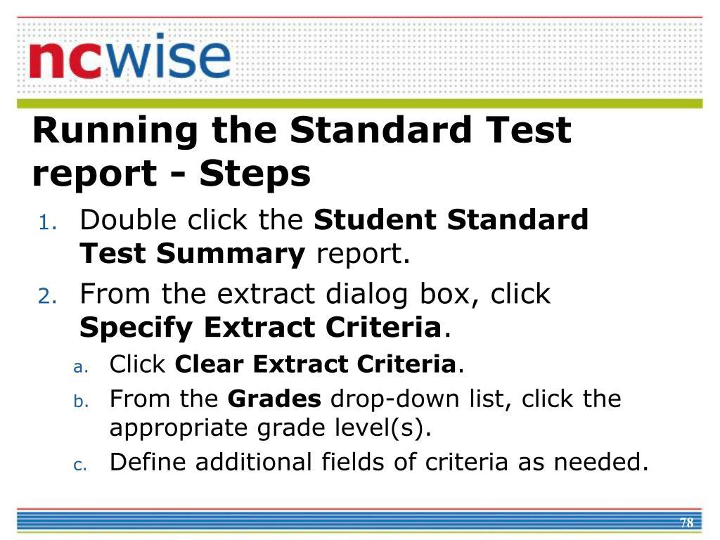 Running the Standard Test report - Steps