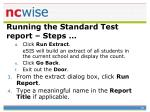 running the standard test report steps79
