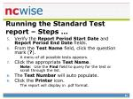 running the standard test report steps80