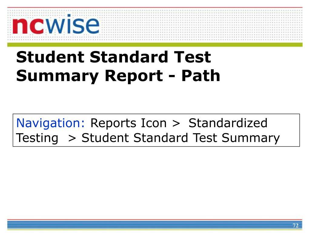 Student Standard Test Summary Report - Path