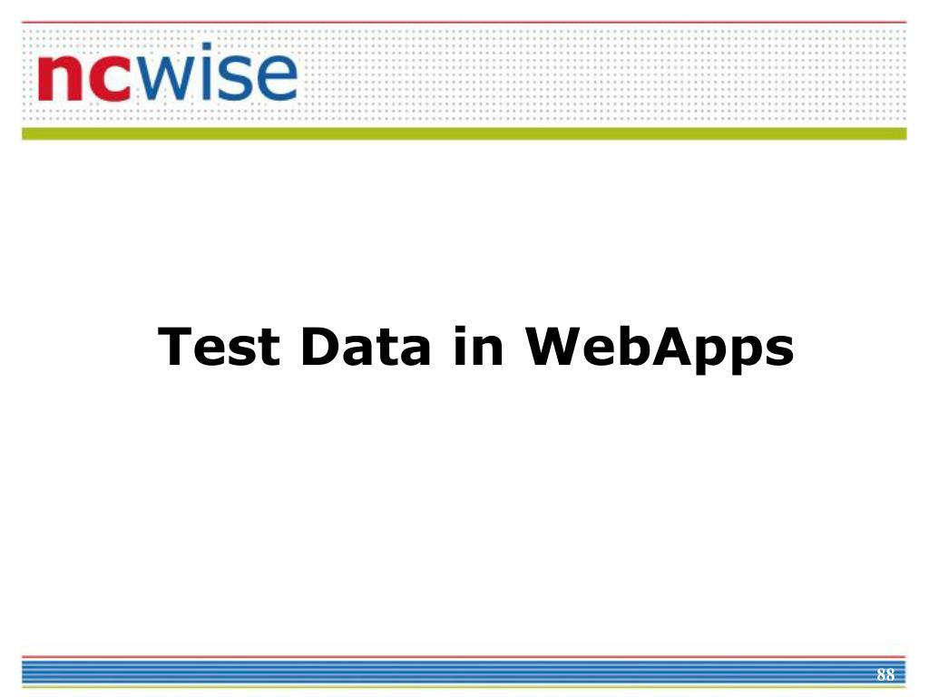 Test Data in WebApps