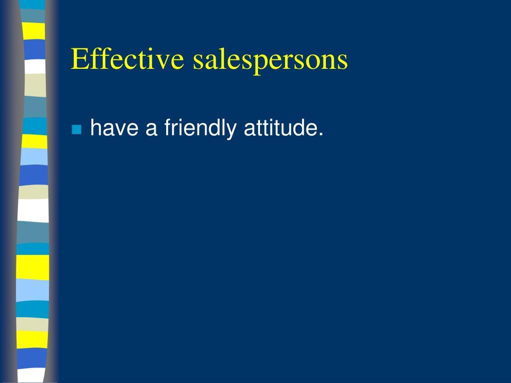 Effective salespersons
