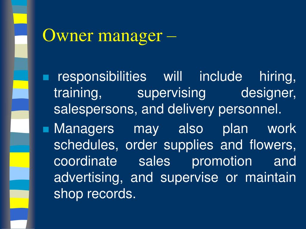 Owner manager –