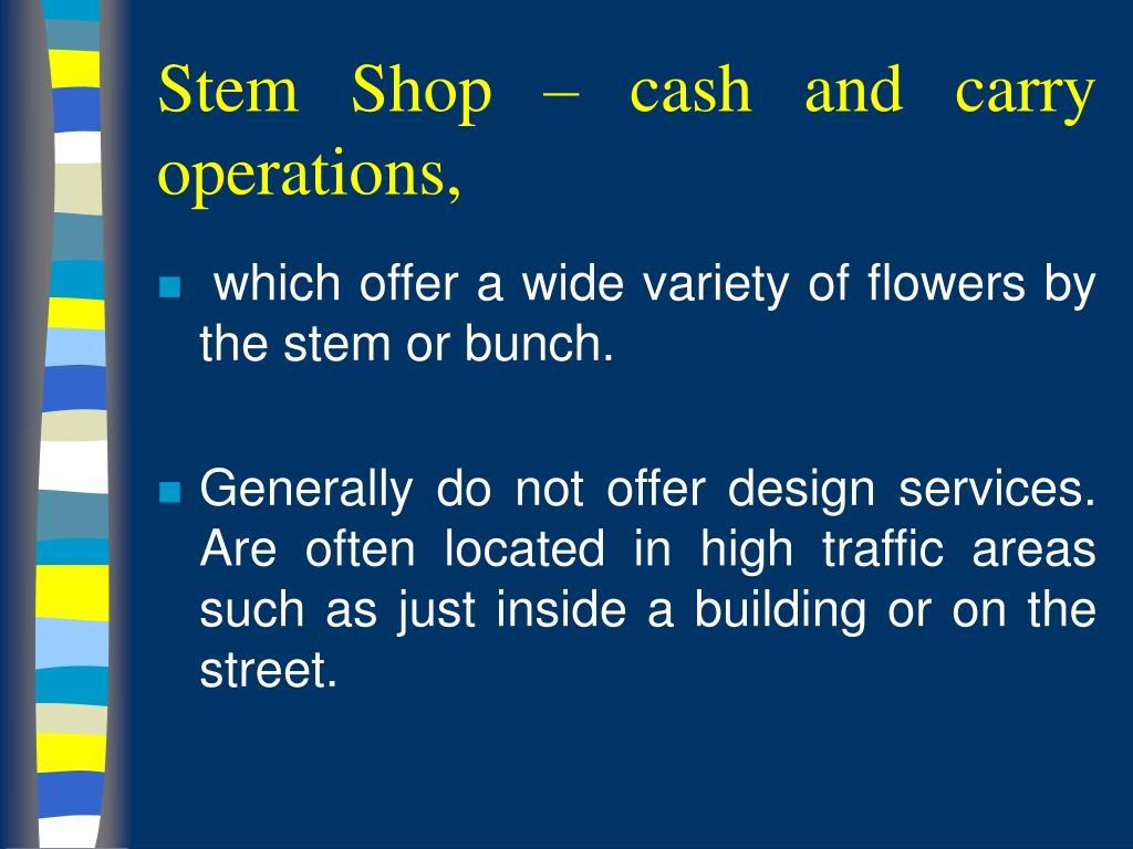Stem Shop – cash and carry operations,