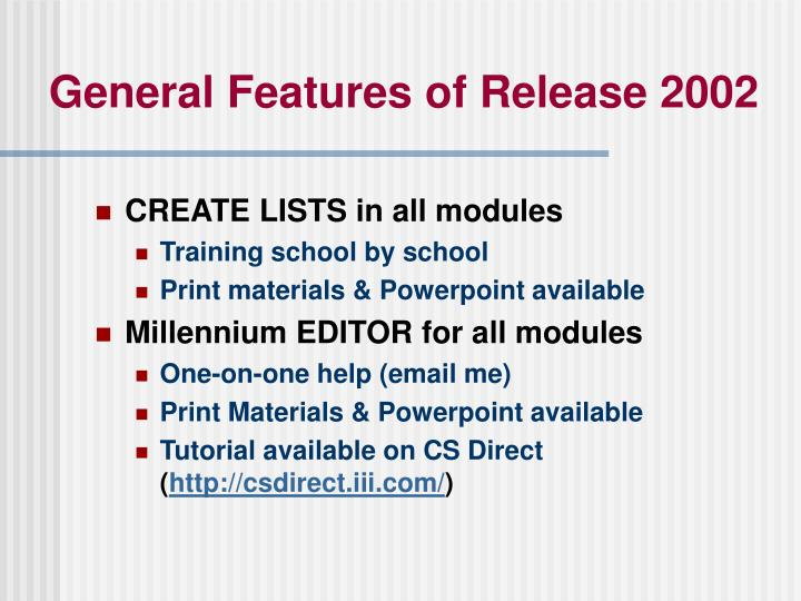 General Features of Release 2002