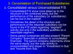 3 consolidation of purchased subsidiaries13