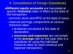 4 consolidation of foreign subsidiaries17