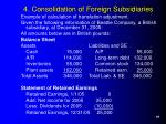 4 consolidation of foreign subsidiaries19
