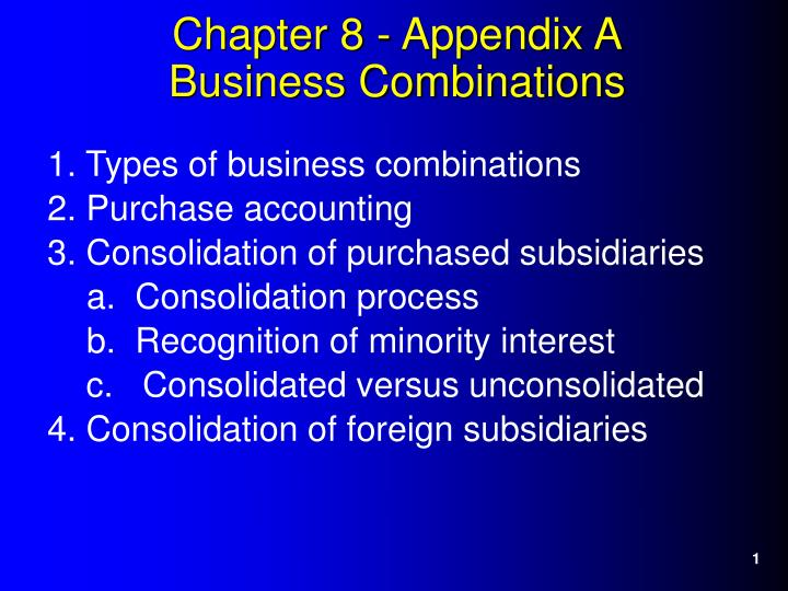 Chapter 8 appendix a business combinations l.jpg