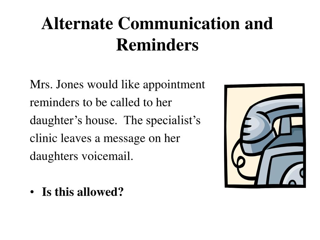 Mrs. Jones would like appointment