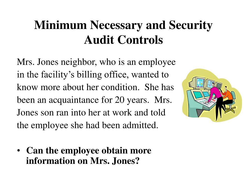 Mrs. Jones neighbor, who is an employee
