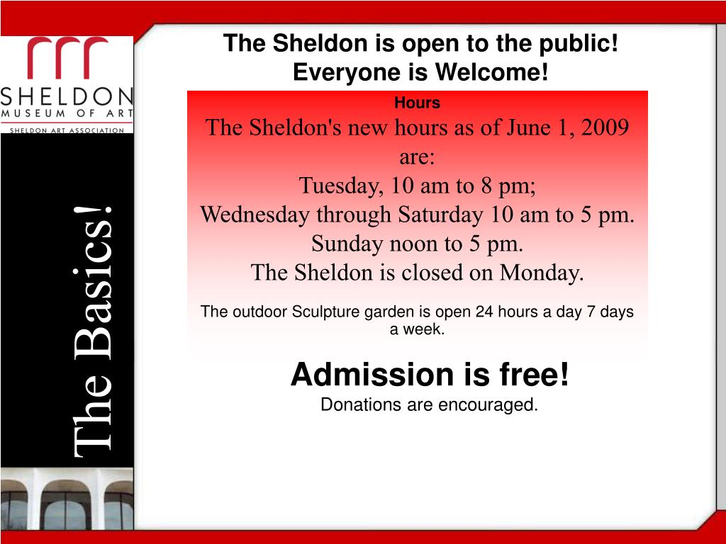 The Sheldon is open to the public!