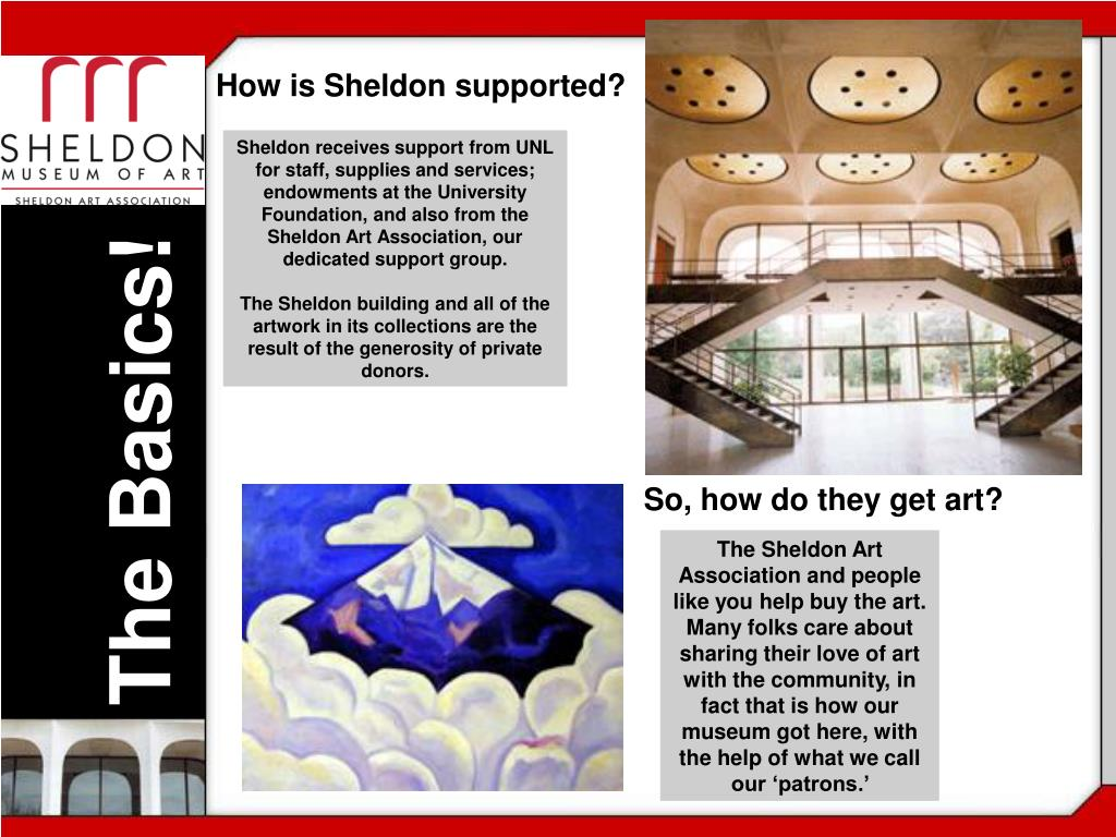 How is Sheldon supported?