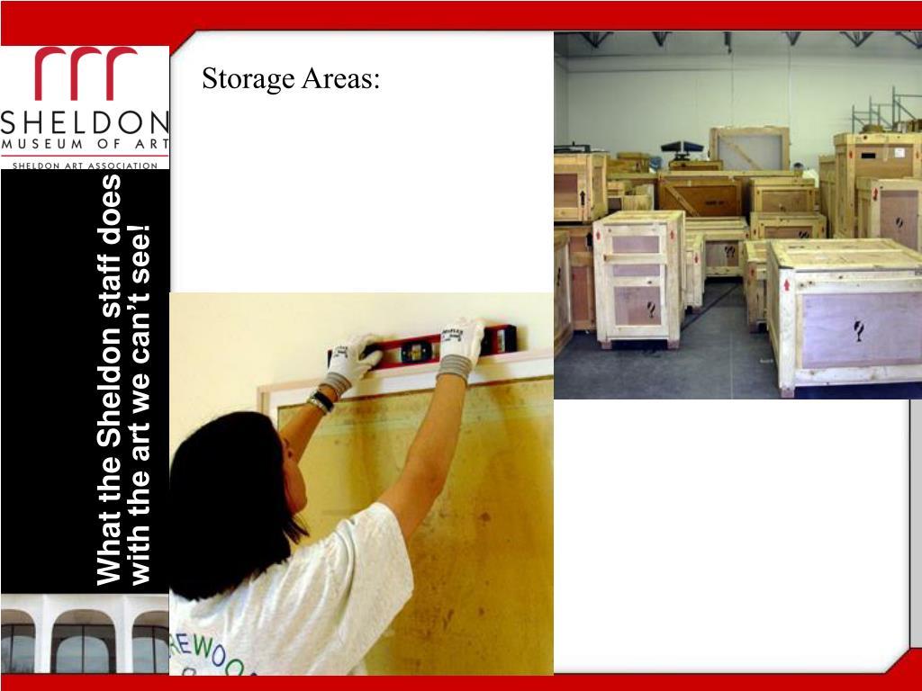 Storage Areas: