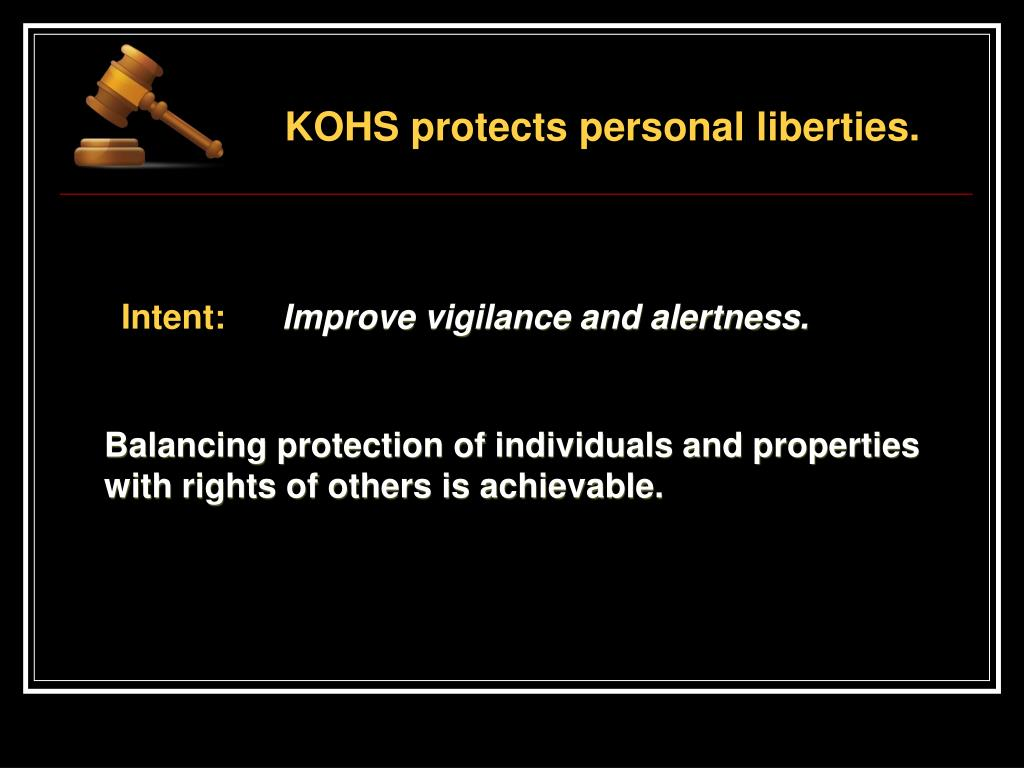 KOHS protects personal liberties.