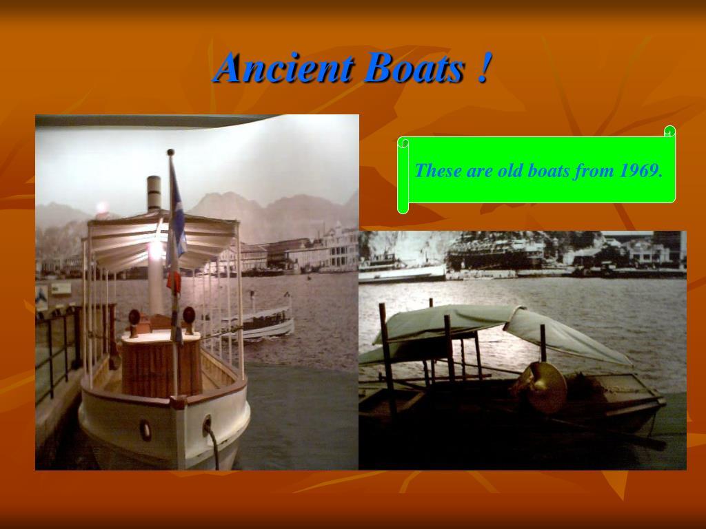 Ancient Boats !