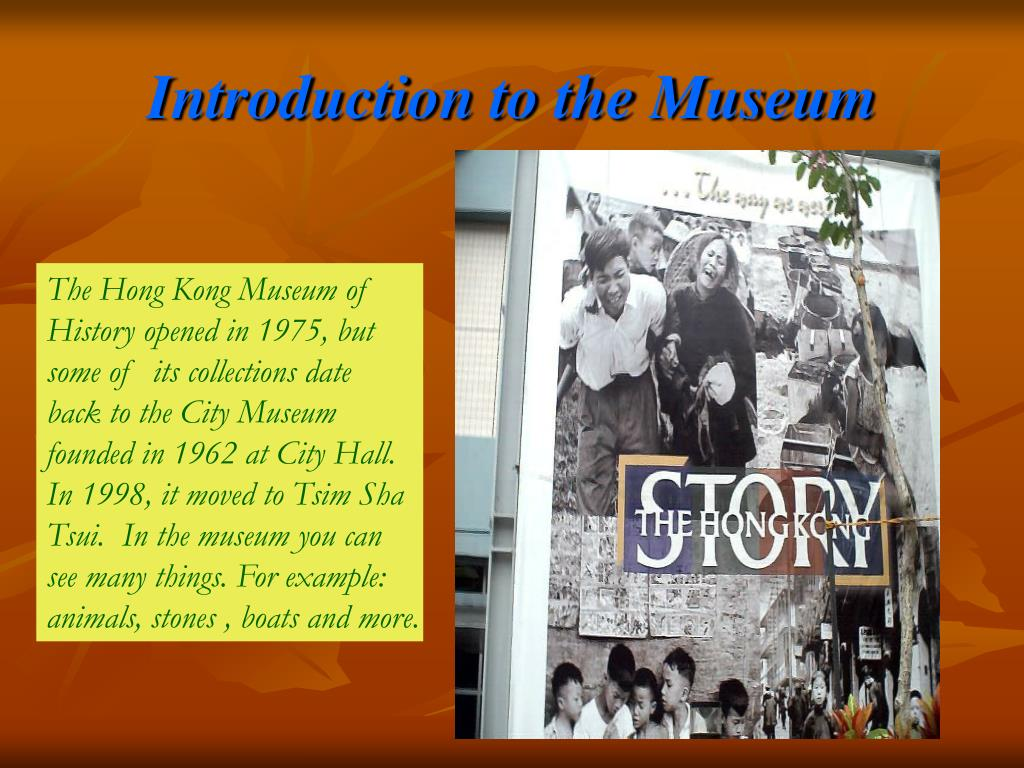 Introduction to the Museum