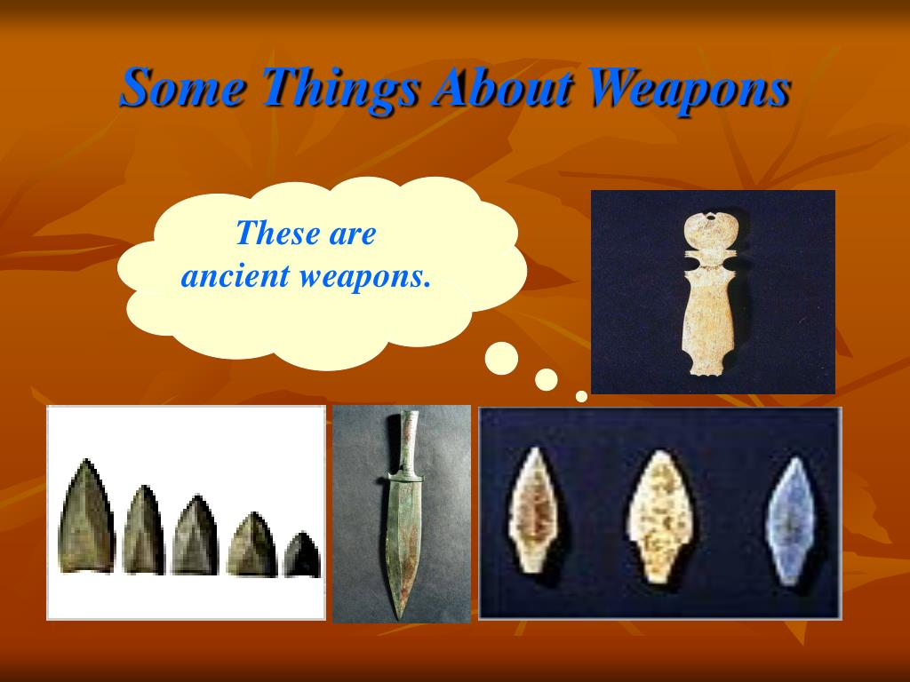 Some Things About Weapons
