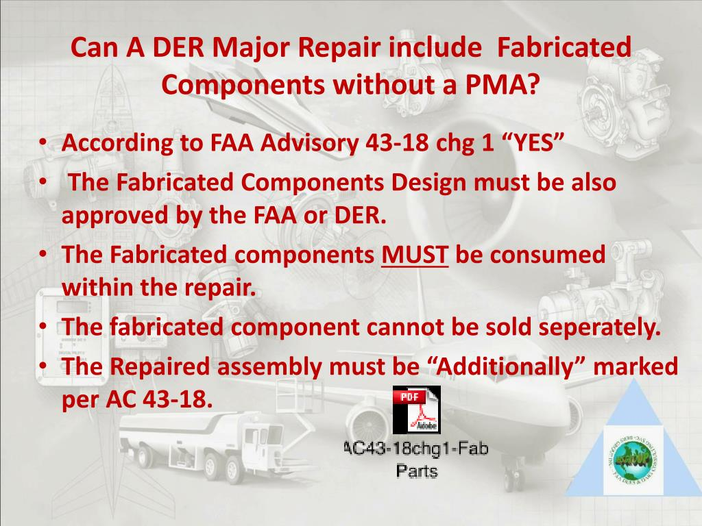 Can A DER Major Repair include  Fabricated Components without a PMA?