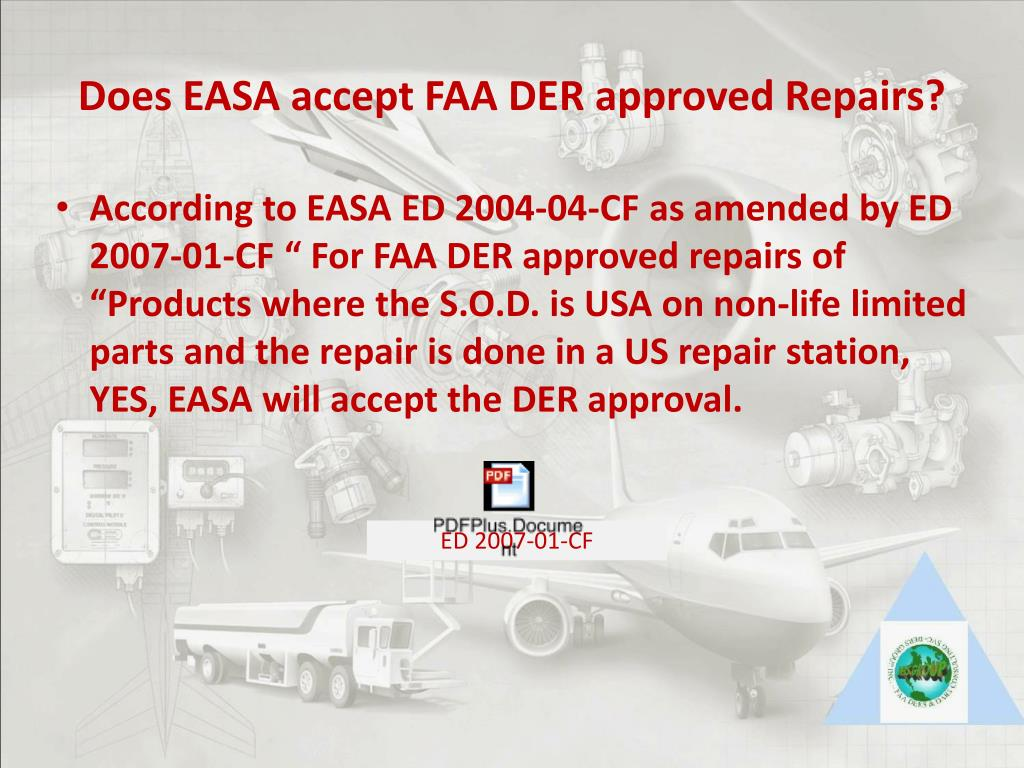 Does EASA accept FAA DER approved Repairs?