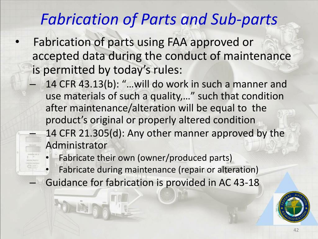 Fabrication of Parts and Sub-parts