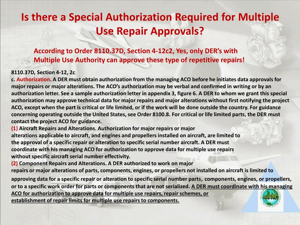 Is there a Special Authorization Required for Multiple Use Repair Approvals?