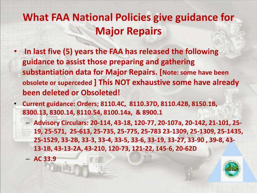 What FAA National Policies give guidance for Major Repairs