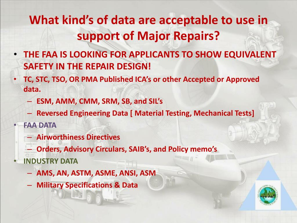 What kind's of data are acceptable to use in support of Major Repairs?