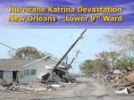hurricane katrina devastation new orleans lower 9 th ward19
