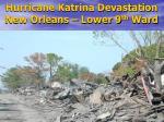 hurricane katrina devastation new orleans lower 9 th ward20