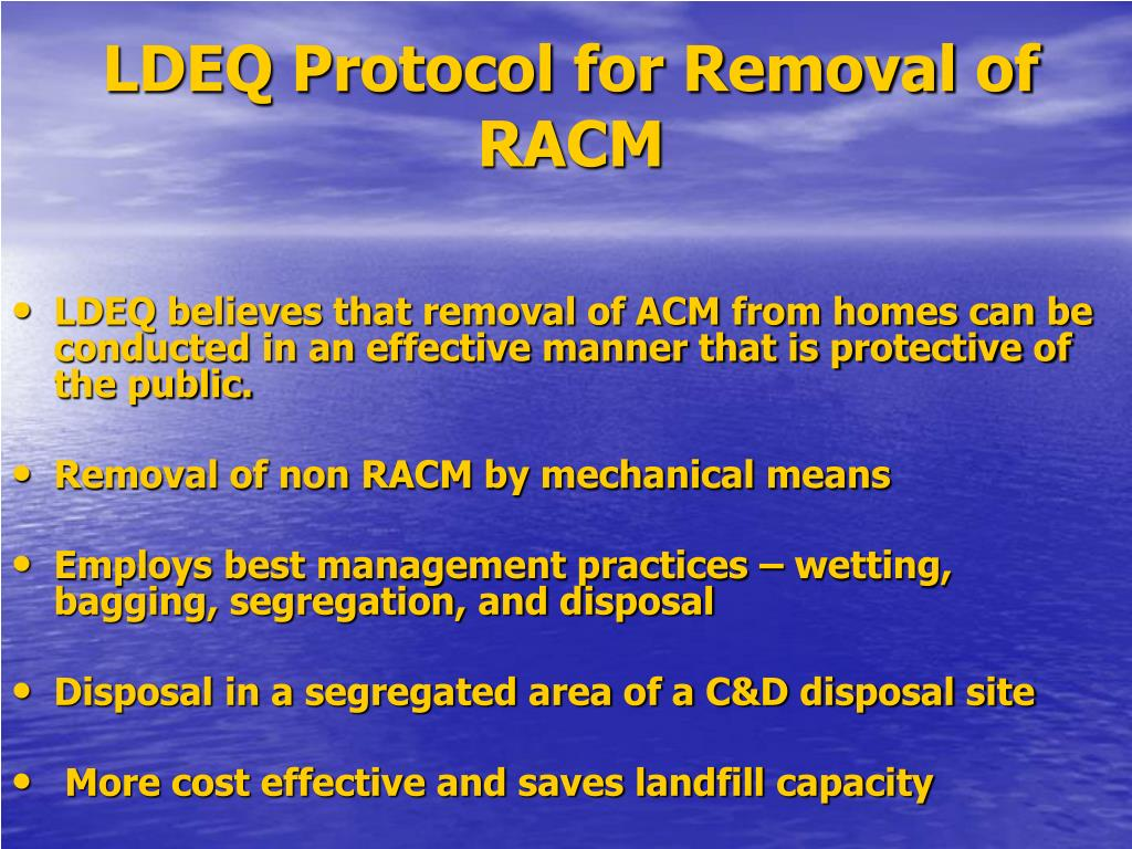 LDEQ Protocol for Removal of RACM
