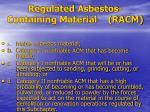regulated asbestos containing material racm