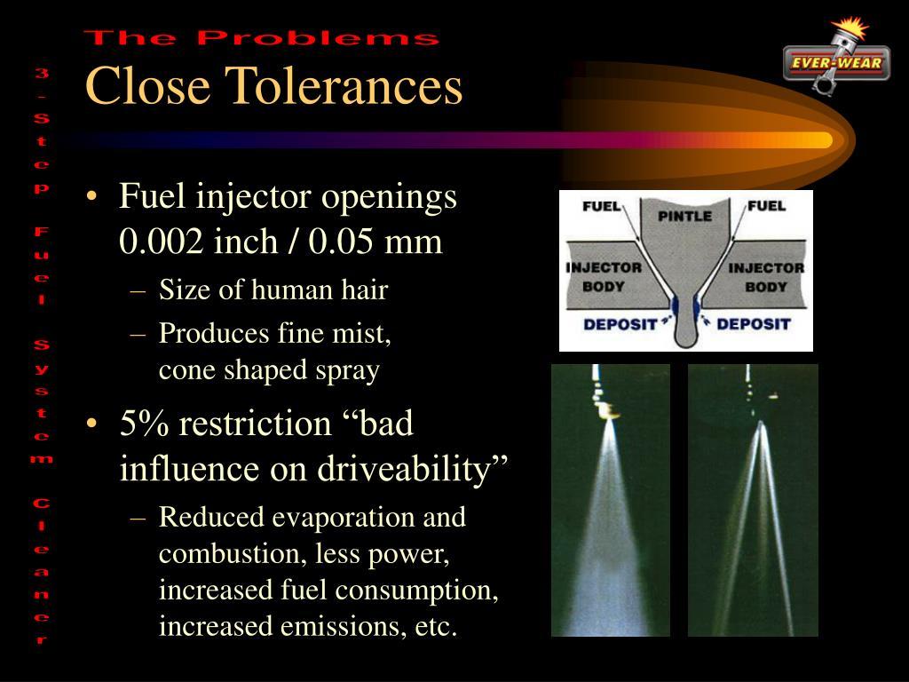 Close Tolerances