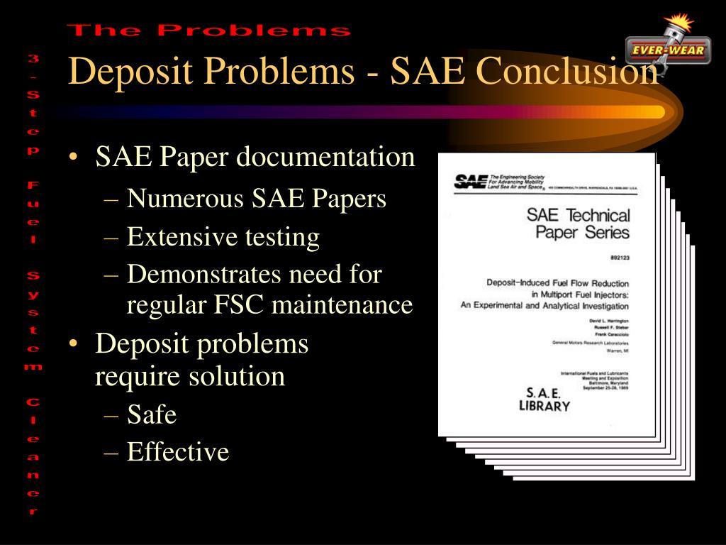 Deposit Problems - SAE Conclusion