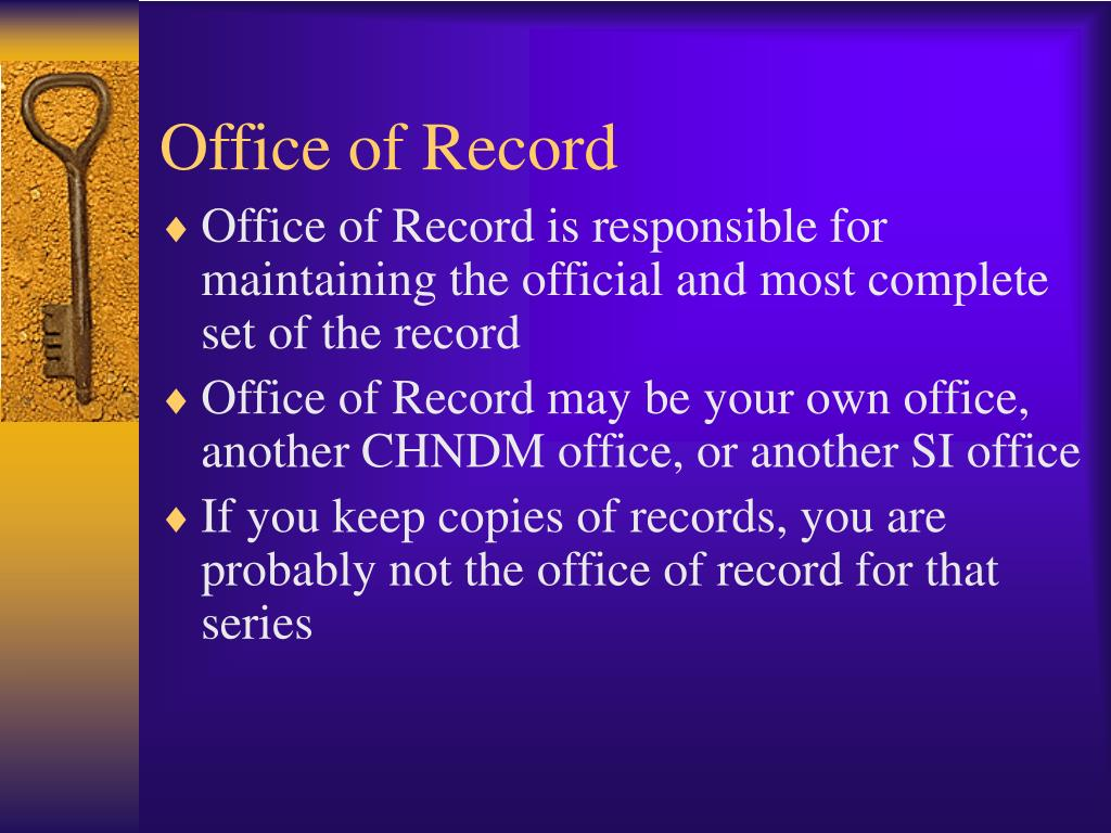 Office of Record