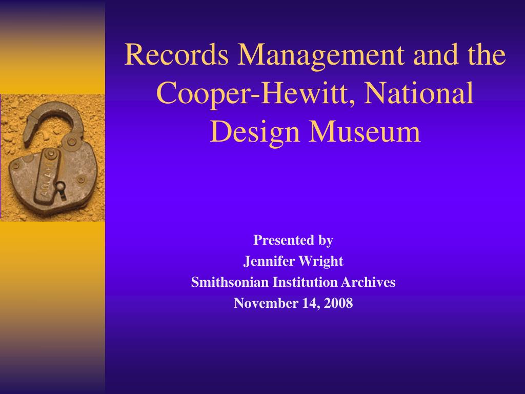 Records Management and the Cooper-Hewitt, National Design Museum