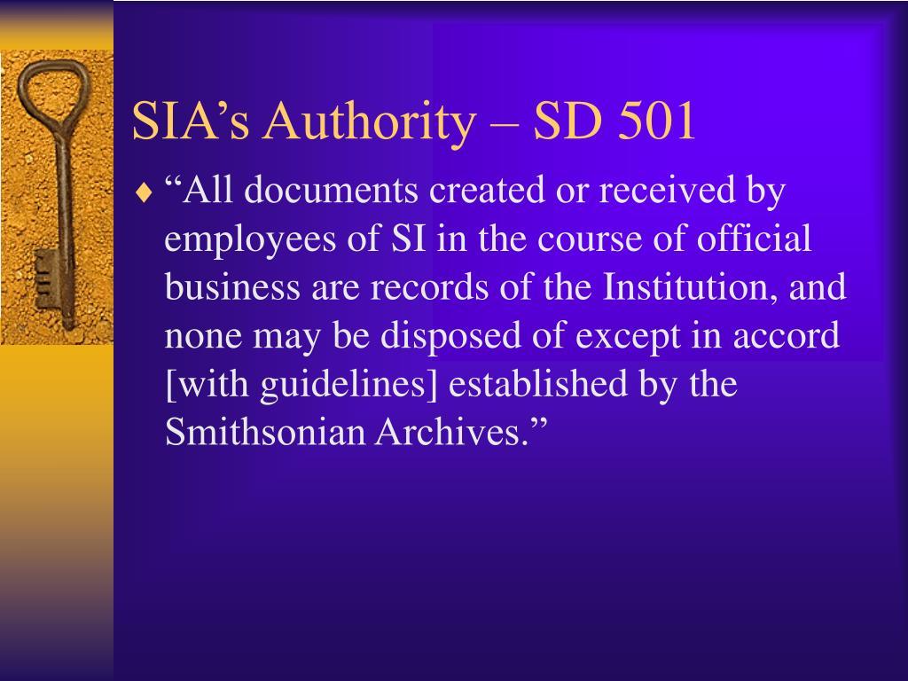 SIA's Authority – SD 501