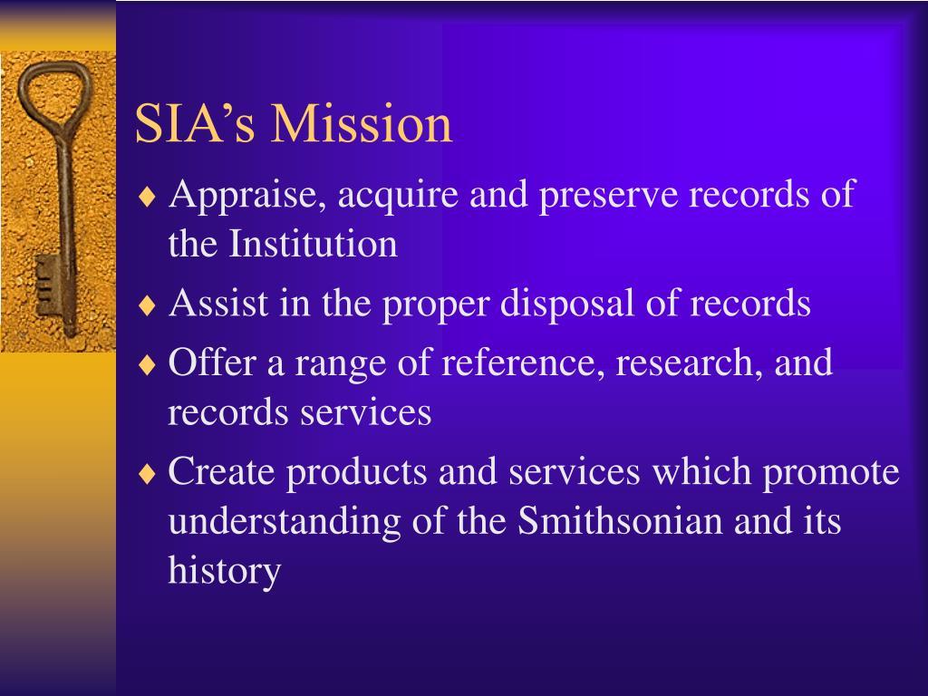 SIA's Mission