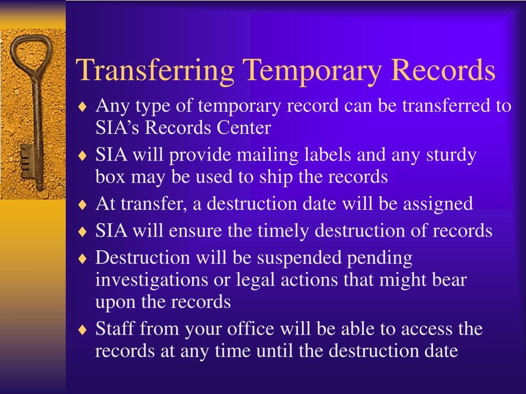 Transferring Temporary Records