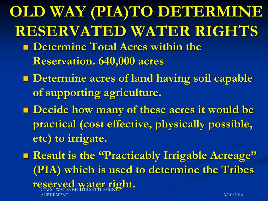 OLD WAY (PIA)TO DETERMINE  RESERVATED WATER RIGHTS