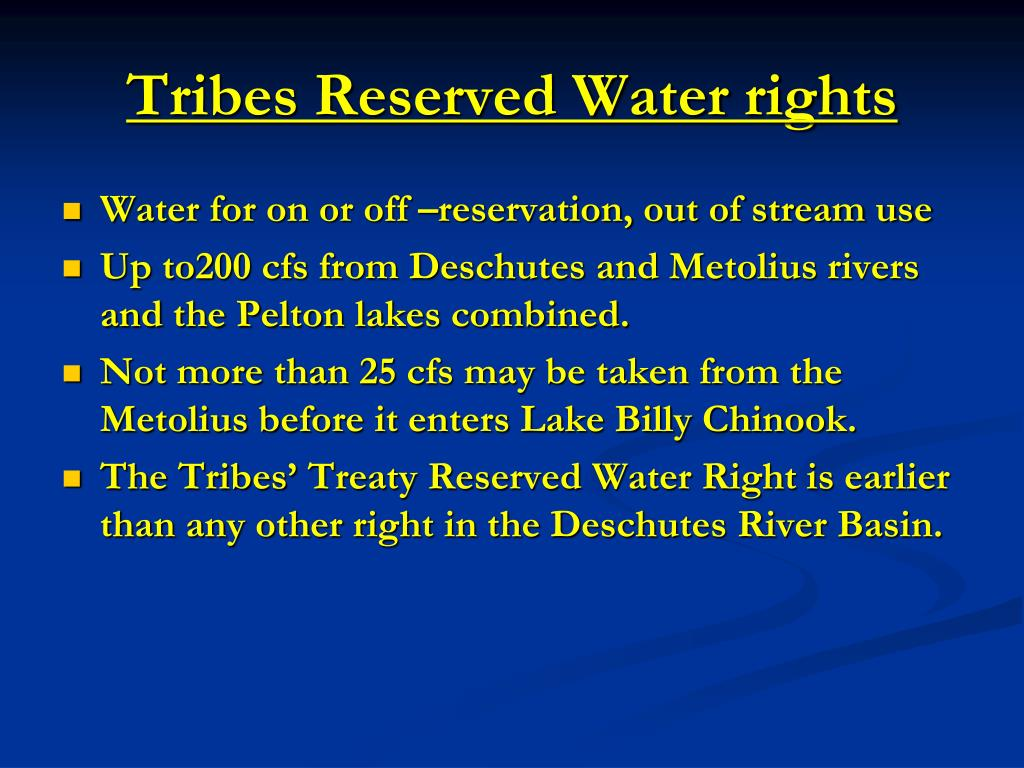 Tribes Reserved Water rights