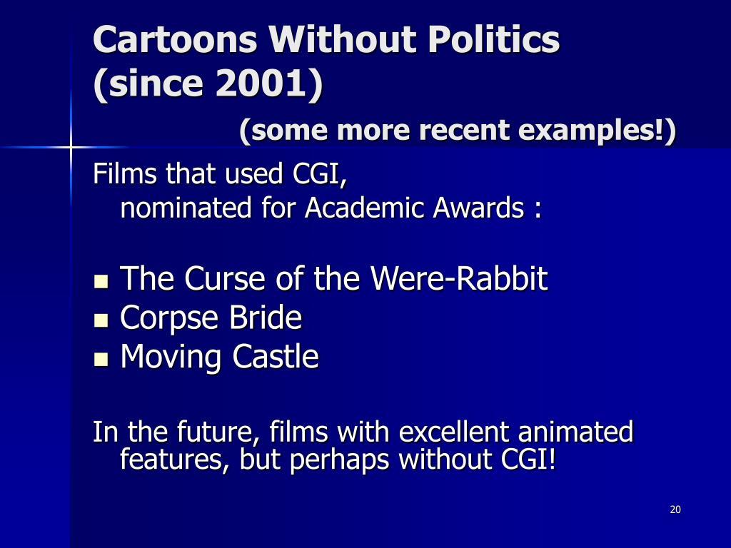 Cartoons Without Politics (since 2001)
