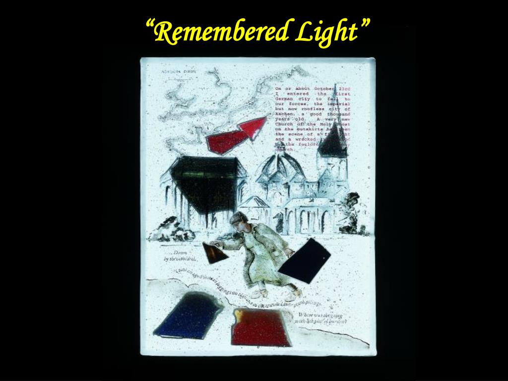 """Remembered Light"""