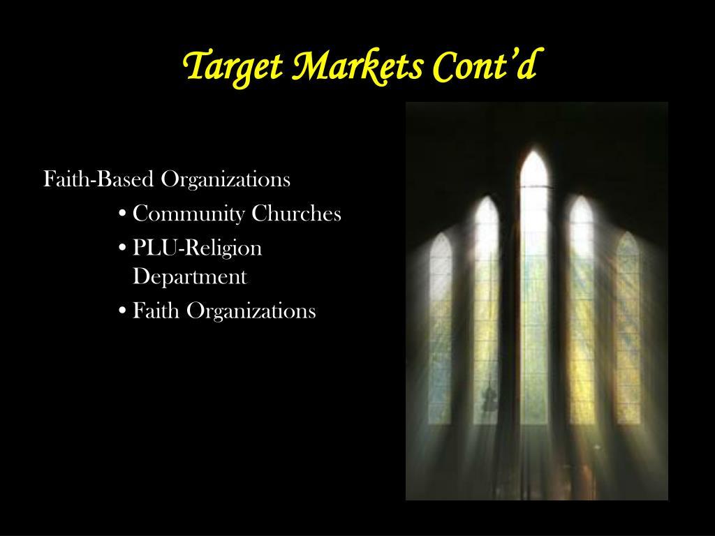 Target Markets Cont'd