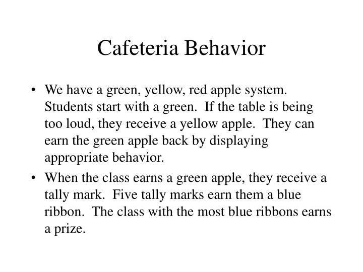 Cafeteria Behavior