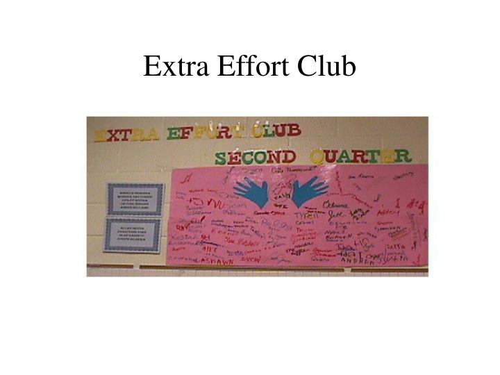 Extra Effort Club