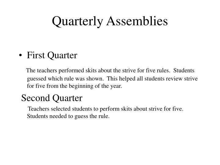 Quarterly Assemblies